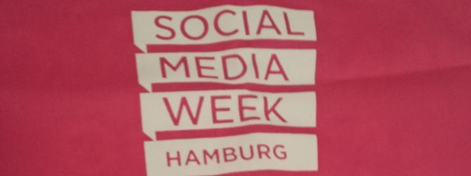 Social Media Week Hamburg & Soziale Netzwerke